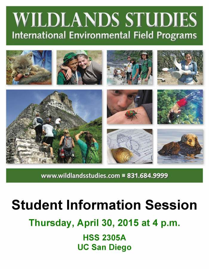 Wildlands Studies Info Session - UCSD - 4 30 15